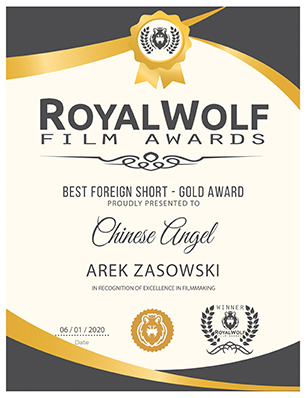 CHINESE ANGEL – Best Foreign Short – Gold Award – Royal Wolf Film Awards